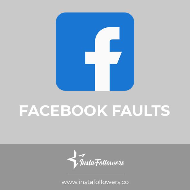 facebook faults