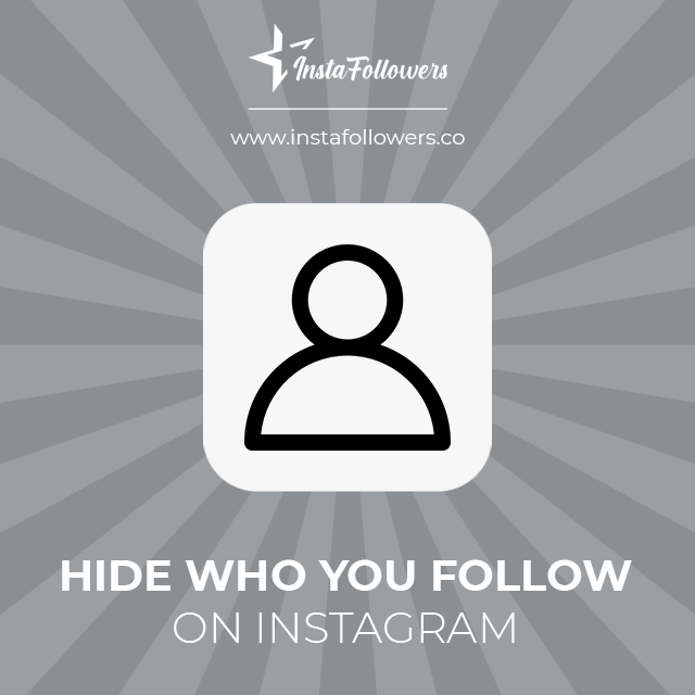 hide who you follow on instagram