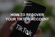 How to Recover Your TikTok Account