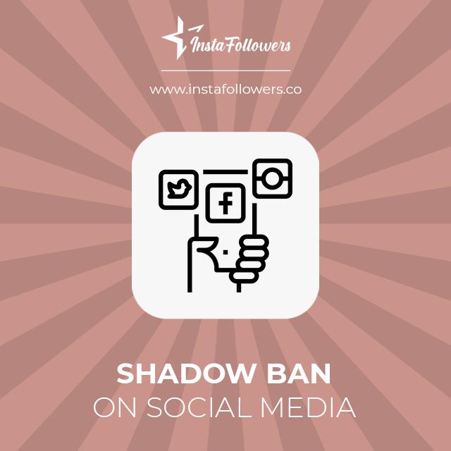 shadow ban on social media