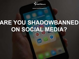 Shadowbanned on social media? How to Understand It
