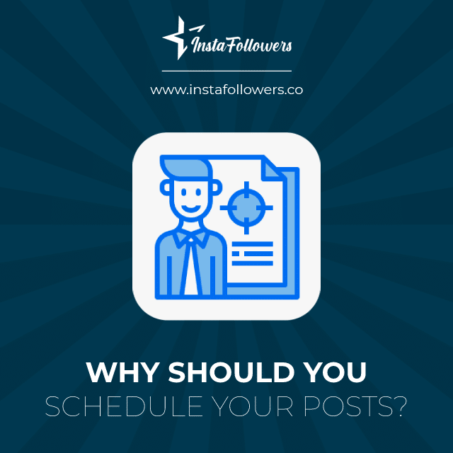 why should you schedule your posts
