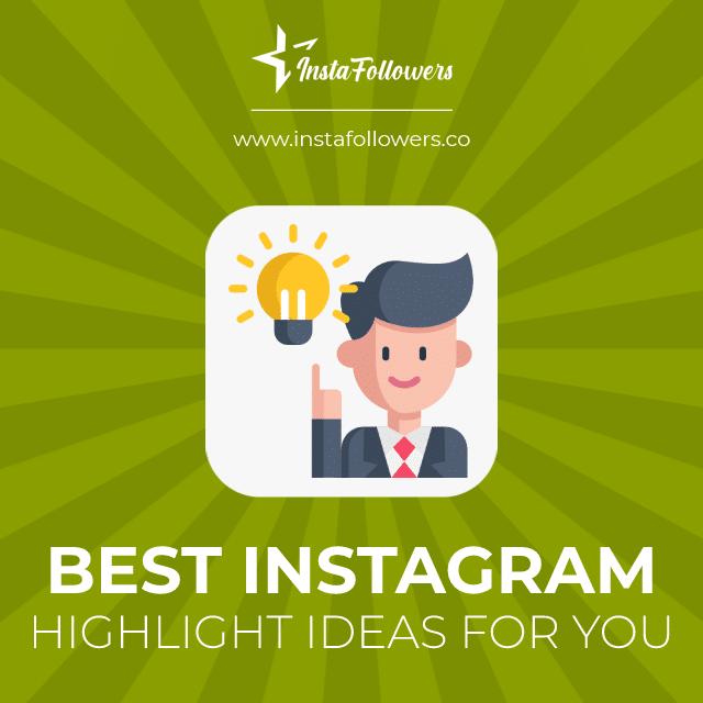 best instagram highlight ideas