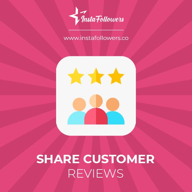 share customer reviews