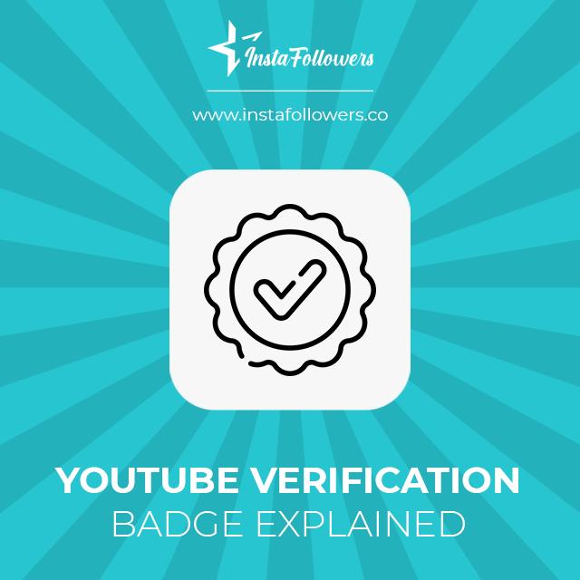 youtube verification badge explained