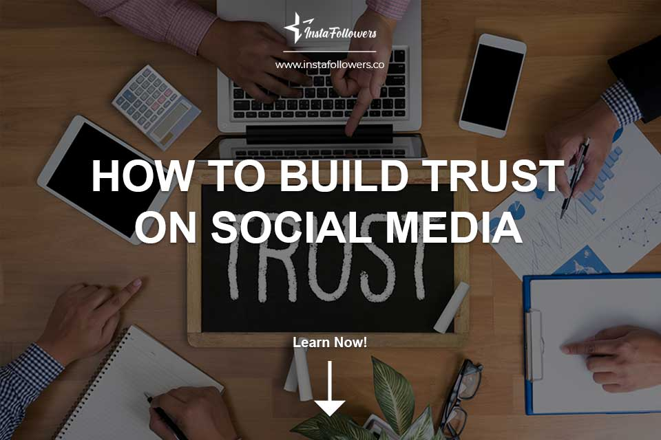 How to Build Trust on Social Media