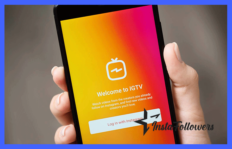use igtv to get more instagram followers