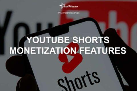 YouTube Shorts Monetization Features