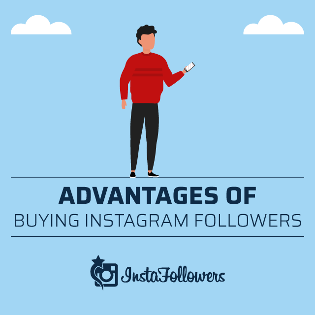 Advantages of Buying Instagram Followers