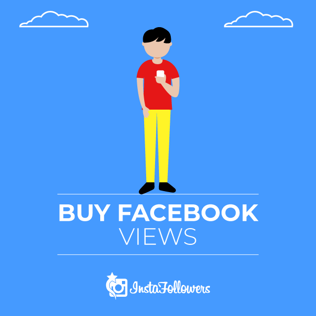 Buy Facebook Views - Active and Real $0.54 - InstaFollowers