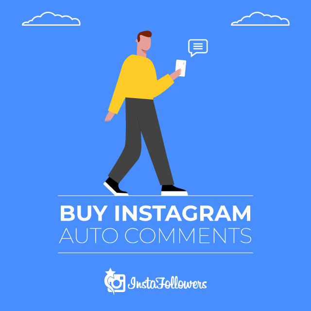 Buy Instagram Auto Comments 100% Active and Real $3.60