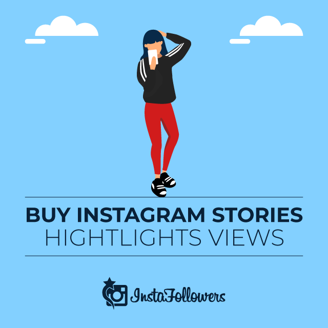 Buy Instagram Story Highlights Views - New Product!