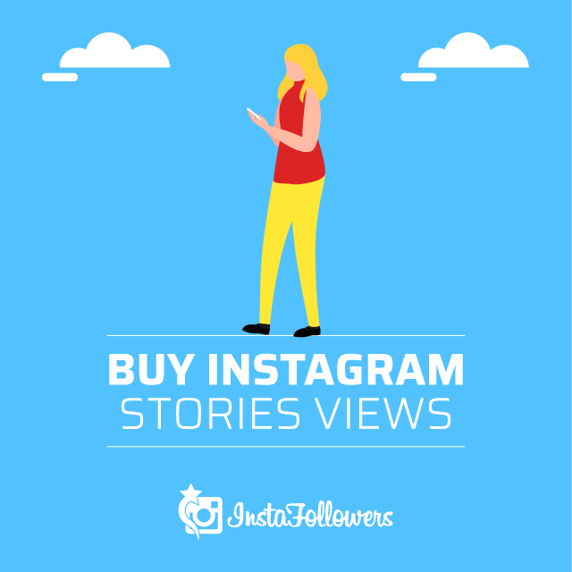 Buy Instagram Story Views - 100% Real & Active