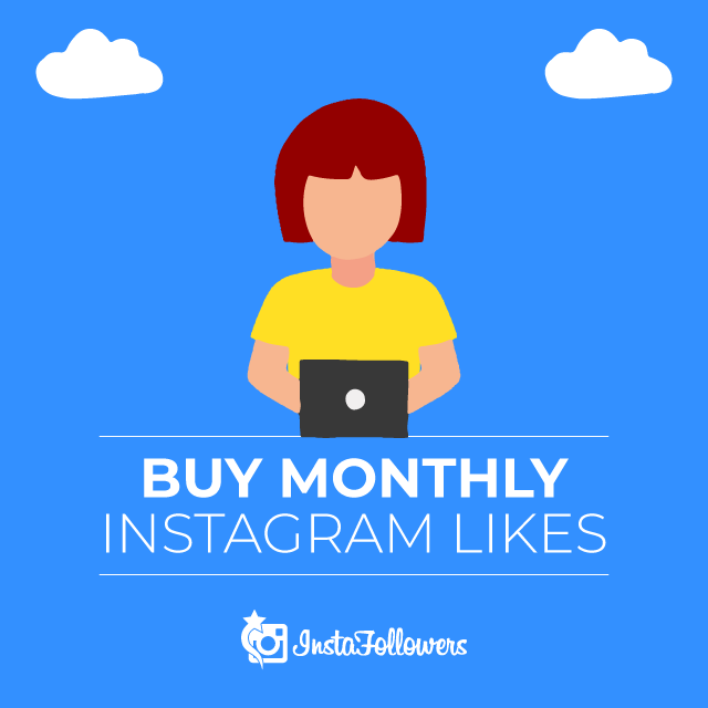 Buy Instagram Monthly Likes - 100% Active and Real $44.91