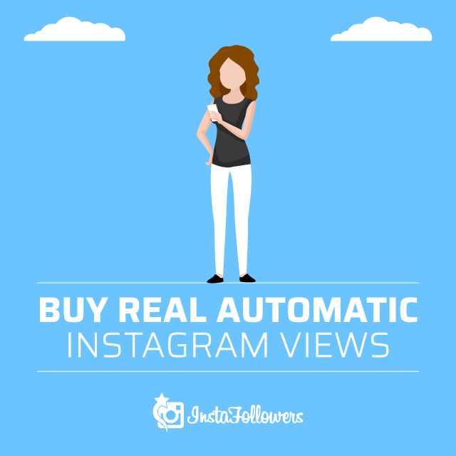 buy real automatic instagram views