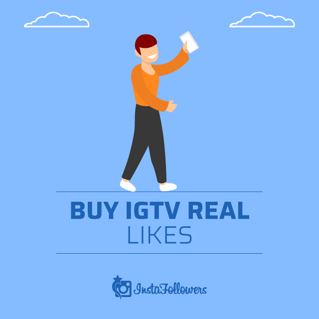 Buy Real IGTV Likes