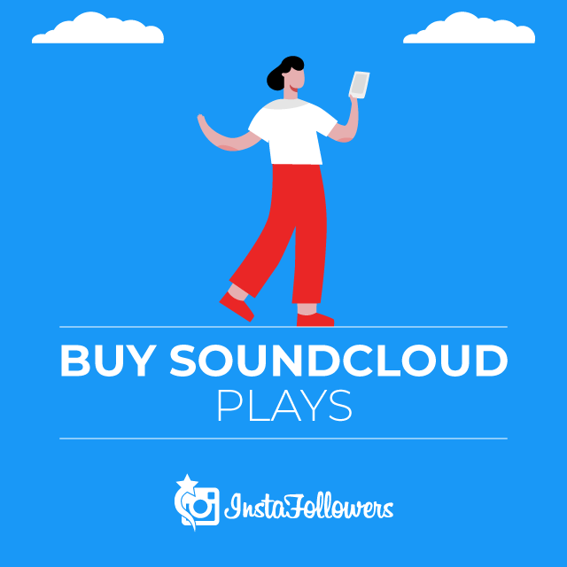 Buy SoundCloud Plays - 100% Active