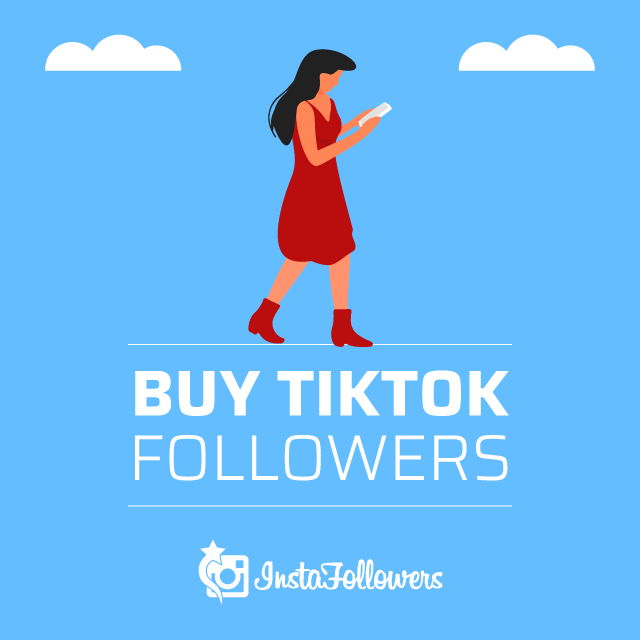 Buy TikTok Followers & Fans - InstaFollowers