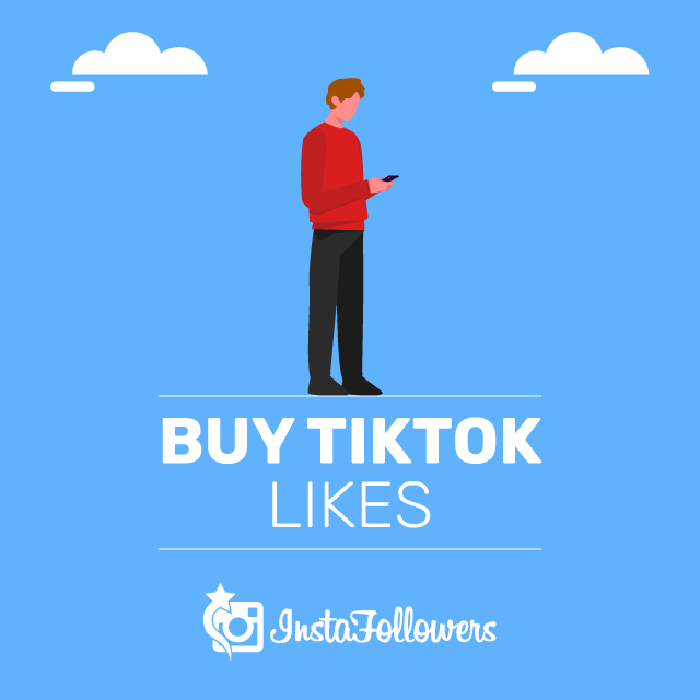 Buy TikTok Likes - 100% Real - InstaFollowers