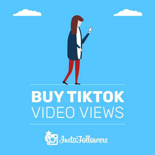 Buy TikTok Video Views & 100% Real - InstaFollowers