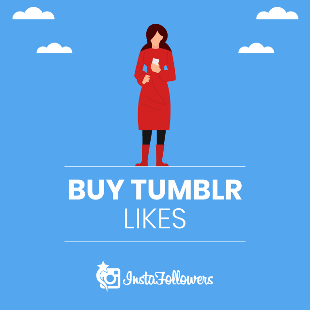 Buy Tumblr Post Likes - 100% Active