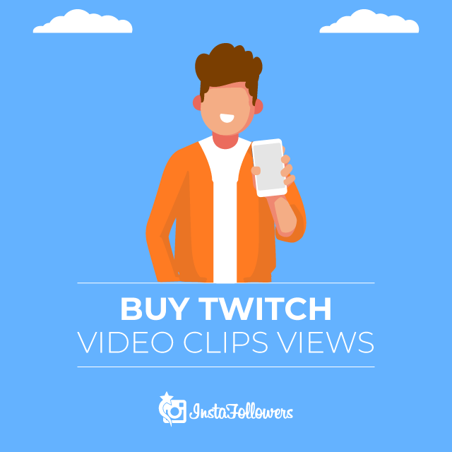 Buy Twitch Video Clip Views