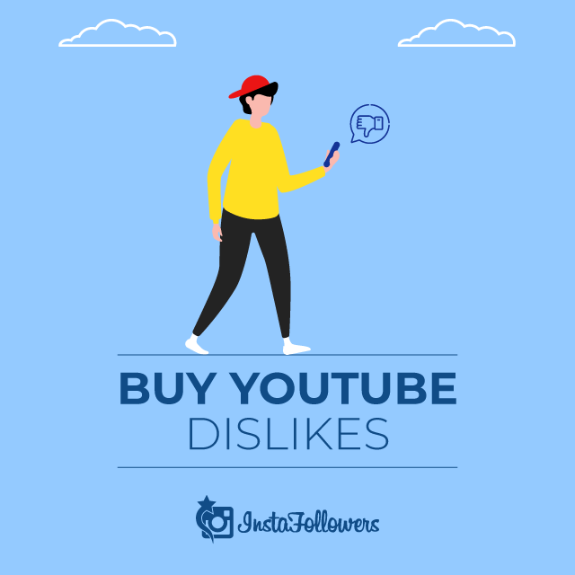 Buy YouTube Dislikes 100% Active and Real $0.50 - InstaFollowers