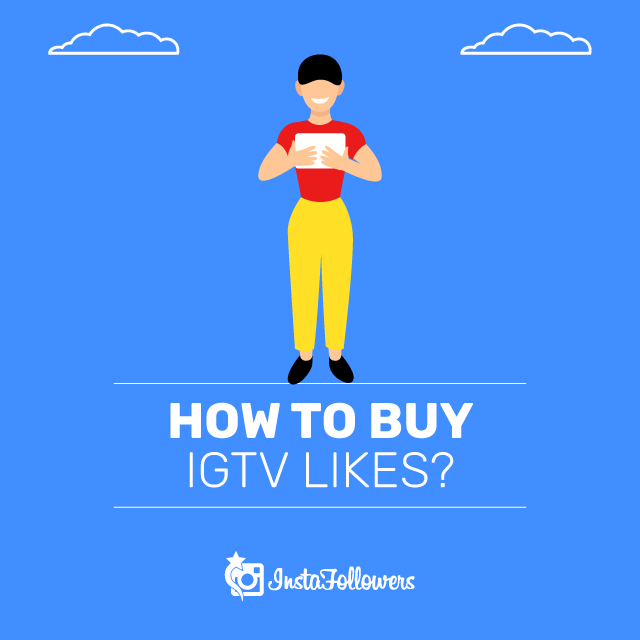 How to Buy IGTV Likes