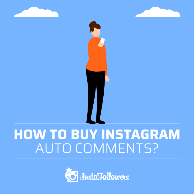 how to buy instagram auto comments