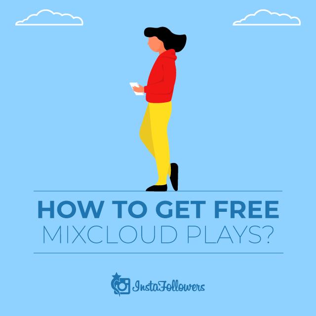 How to get free mixcloud Plays