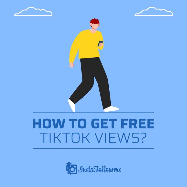 How to get free tiktok views