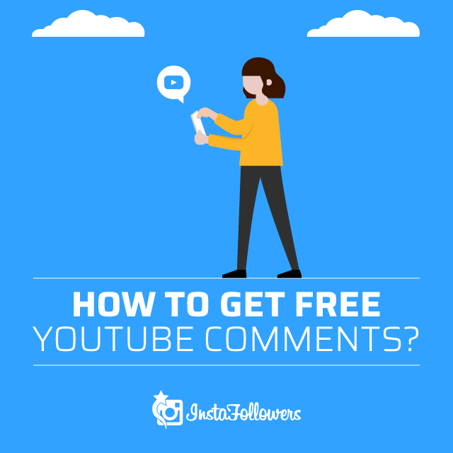 How to get free youtube comments