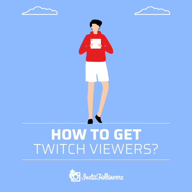 How to get Twitch Viewers