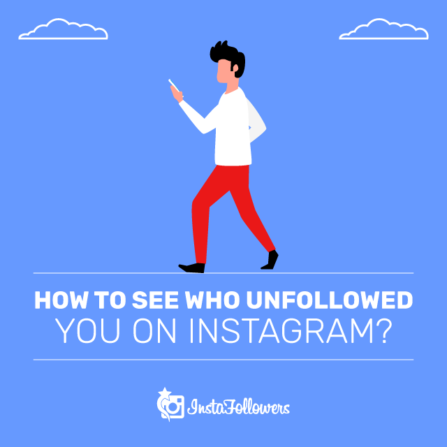 How to See Who Unfollow You on Instagram?