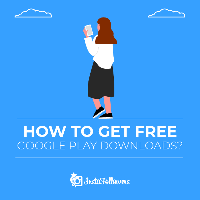 How to get Free Google Play Downloads