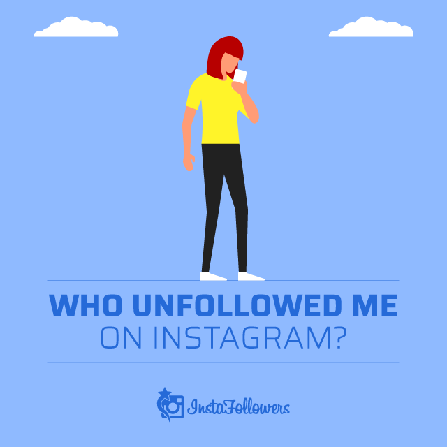 Who Unfollowed Me on Instagram?