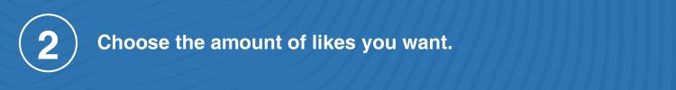 choose amount of likes