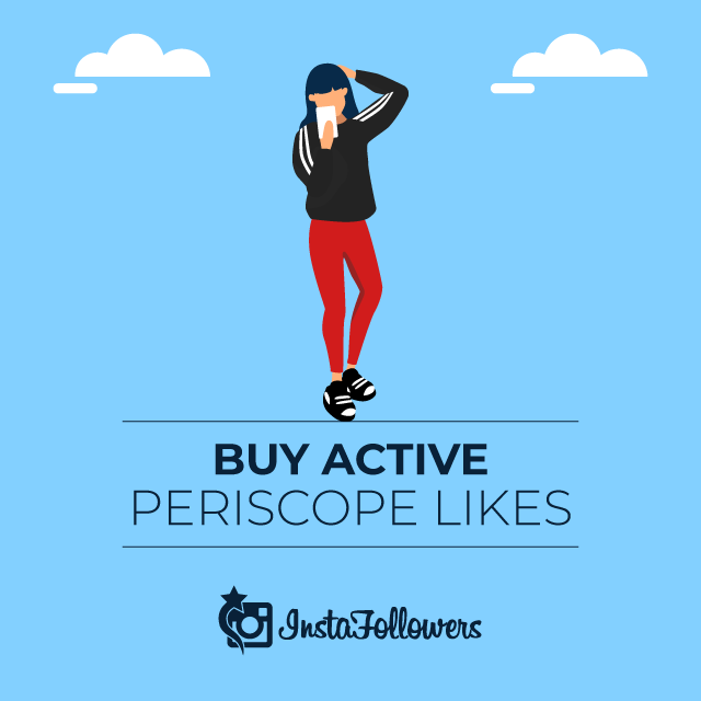 Buy Active Periscope Likes