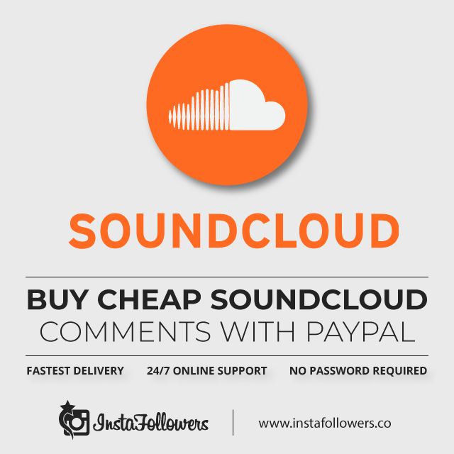 Buy Cheap SoundCloud Comments With PayPal