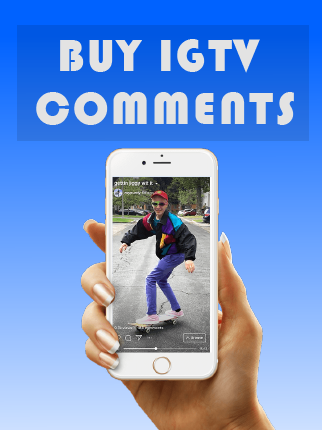 Buy IGTV Comments 100% Active and Real $1.00 - InstaFollowers