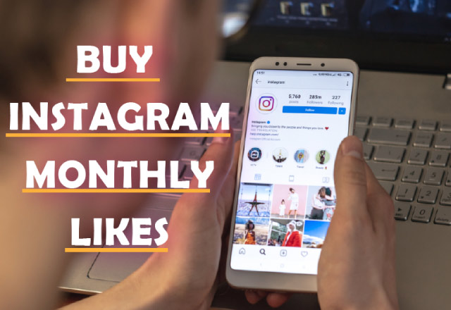 Buy Instagram Monthly Likes 100% Active and Real $6.30 - InstaFollowers