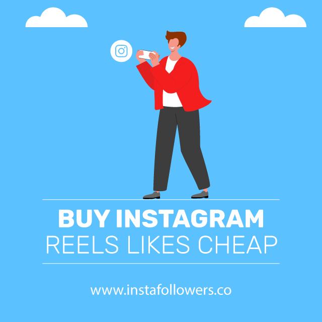 Buy Instagram Reels Likes Cheap