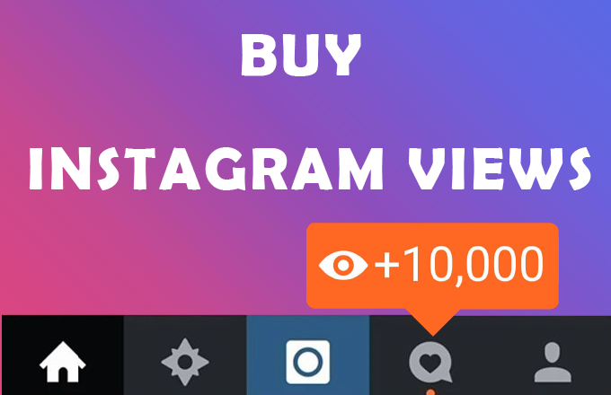 Buy Instagram Views 100% Active and Real $0.96 - InstaFollowers