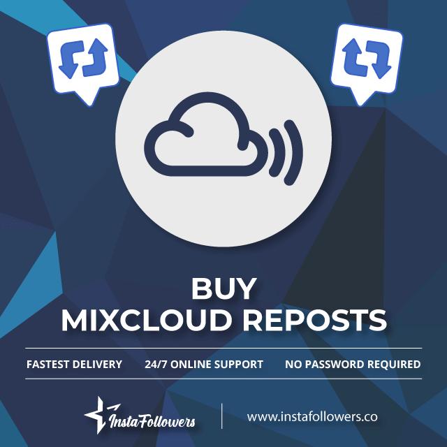 Why Should You Buy Mixcloud Reposts