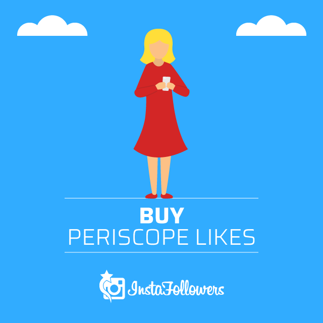 Buy Periscope Likes
