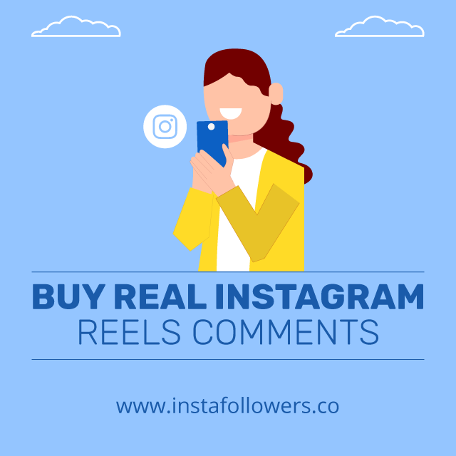 Buy Real Instagram Reels Comments