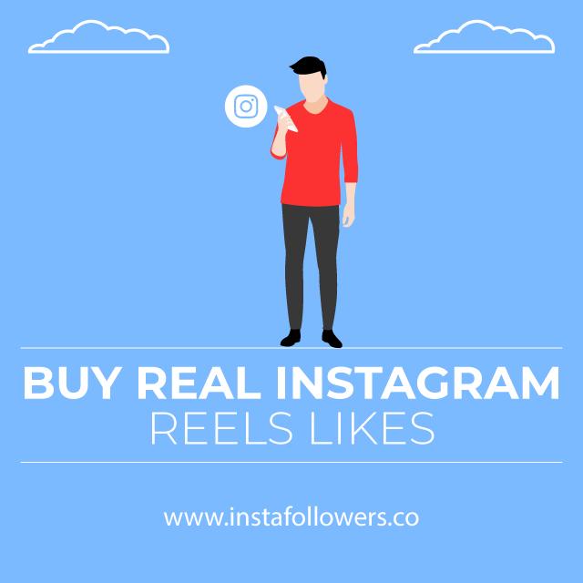 Buy Real Instagram Reels Likes
