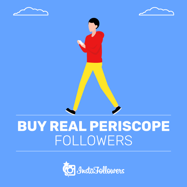 Buy Real Periscope Followers