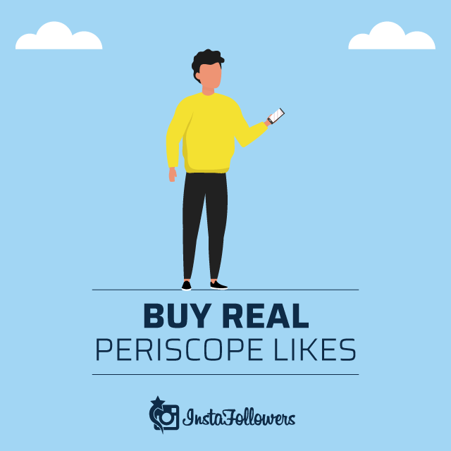 Buy Real Periscope Likes