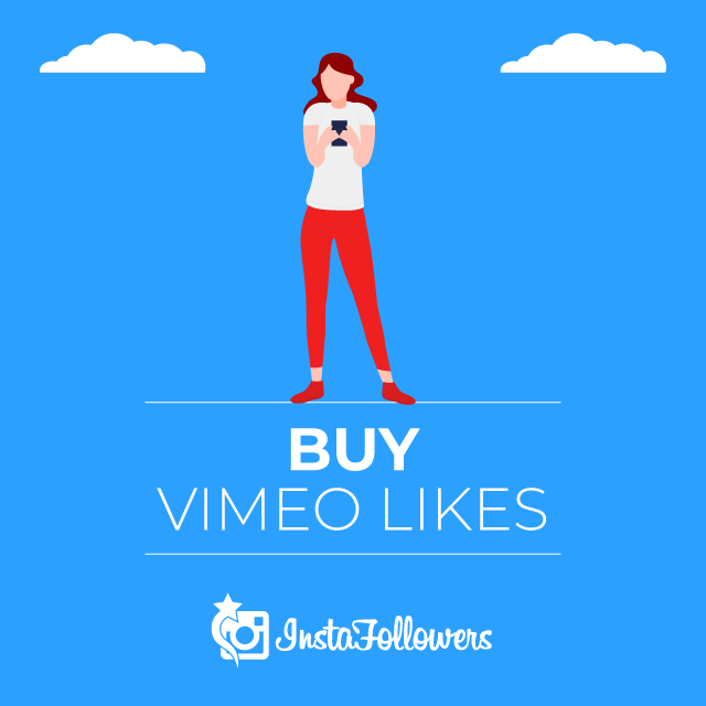Buy Vimeo Likes - Cheap Prices & High Quality